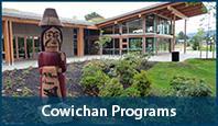 Cowichan Programs