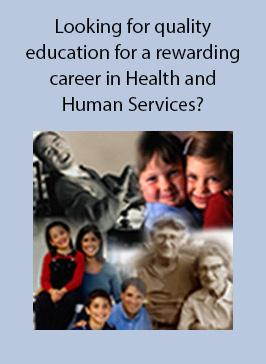 Looking for quality education for a rewarding career in Health and Human Services?